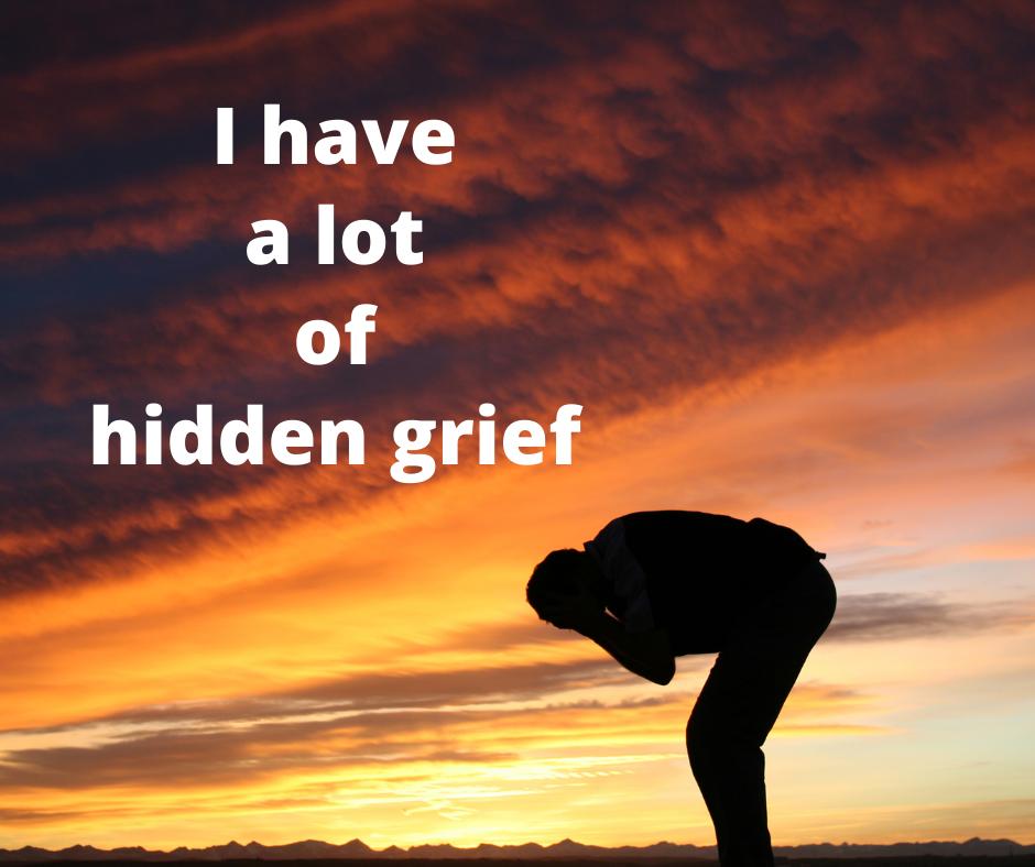 Hidden grief